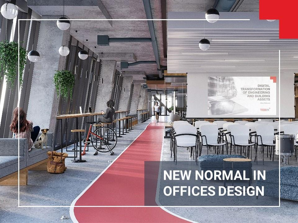 New normal in office design